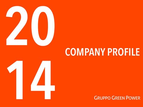 Gruppo Green Power Company Profile 2014 Download