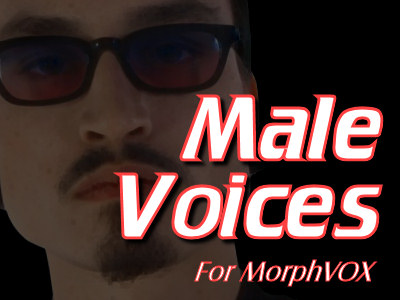 Male Voices - MorphVOX Add-on Download